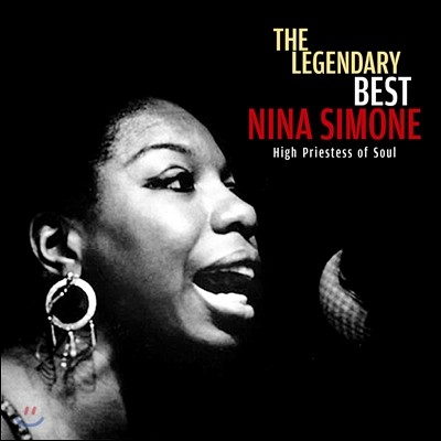 Nina Simone - The Legendary Best: High Priestess of Soul