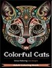Colorful Cats: Adult Coloring Books Featuring Over 30 Stress Relieving Cats Designs for Adult Coloring
