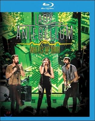 Lady Antebellum (레이디 앤터벨룸) - Wheels Up Tour (2015년 월드 투어 라이브)
