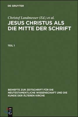Jesus Christus als die Mitte der Schrift