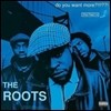 Roots - Do You Want More?!!!??! (20th Anniversary)