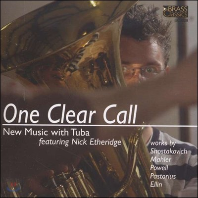 Nick Etheridge 튜바를 위한 새로운 음악 (One Clear Call - New Music with Tuba)