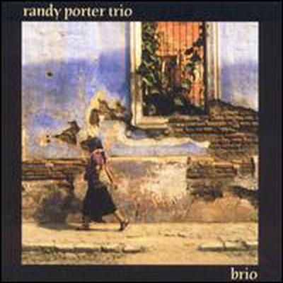 Randy Porter - Brio