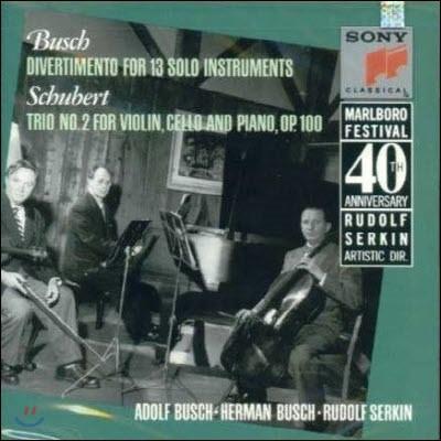 [중고] Adolf Busch, Herman Busch, Rudolf Serkin / Marlboro Music Festival 40th Anniversary - Schubert, Busch (cck7334/smk48088)