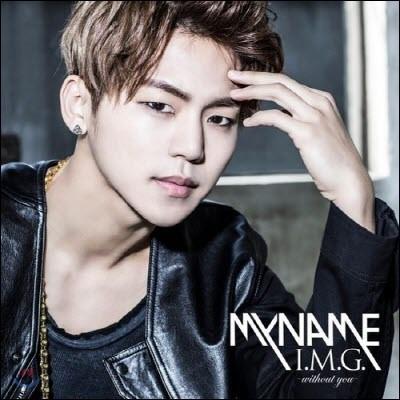 마이네임 (My Name) / I.M.G.~Without You~ (일본반/미개봉)