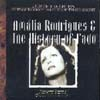 Amalia Rodrigues - Amalia Rodrigues & The History Of Fado