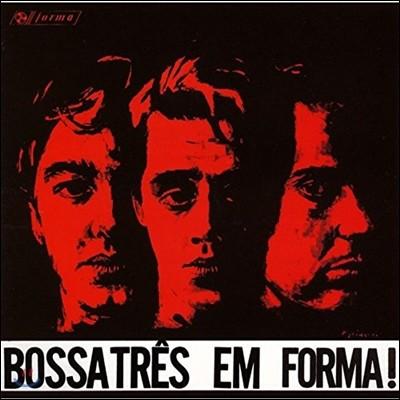 Bossa Tres - Em Forma!