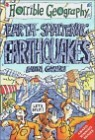 Horrible Geography : Earth-Shattering Earthquakes