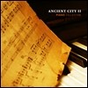 �ǾƳ� �÷��� - ����� ���� 2 (Piano Collection - Ancient City II)