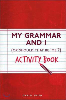 My Grammar and I Activity Book