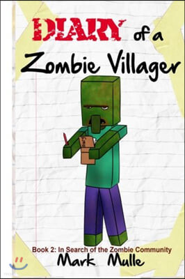 Diary of a Zombie Villager