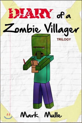 Diary of a Zombie Villager Trilogy