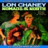 Chaney Double Feature: Nomads Of The North & Flesh(DVD)