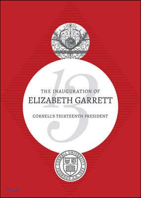 The Inauguration of Elizabeth Garrett