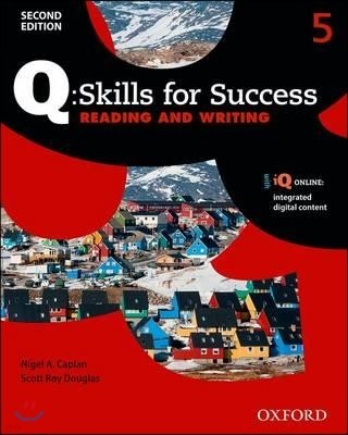 Q Skills for Success Reading and Writing 5 : Student Book, 2/E
