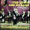 Ted Lewis And His Band - Is Everybody Happy? (Original 1923-1931 Recordings)