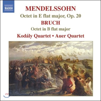 Kodaly & Auer Quartet 멘델스존 / 브루흐: 현악 팔중주 (Mendelssohn / Bruch: String Octet)