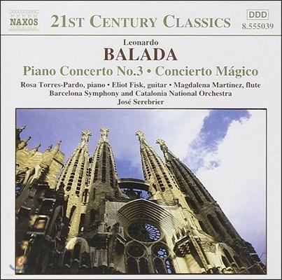 Jose Serebrier 발라다: 관현악 작품 2집 - 피아노 협주곡 3번, 기타 협주곡 '마술' (Leonardo Balada: Piano Concerto, Concierto Magico)