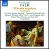 Franz Hauk 페르디난도 파에르: 오라토리오 '거룩한 매장' (Ferdinando Paer: Oratorio 'Il Santo Sepocro')