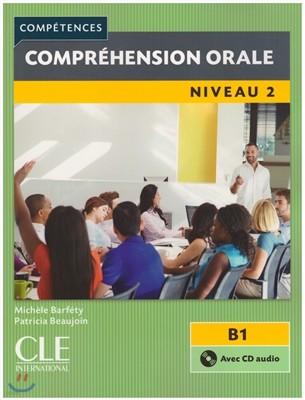 Comprehension orale 2 (+CD)