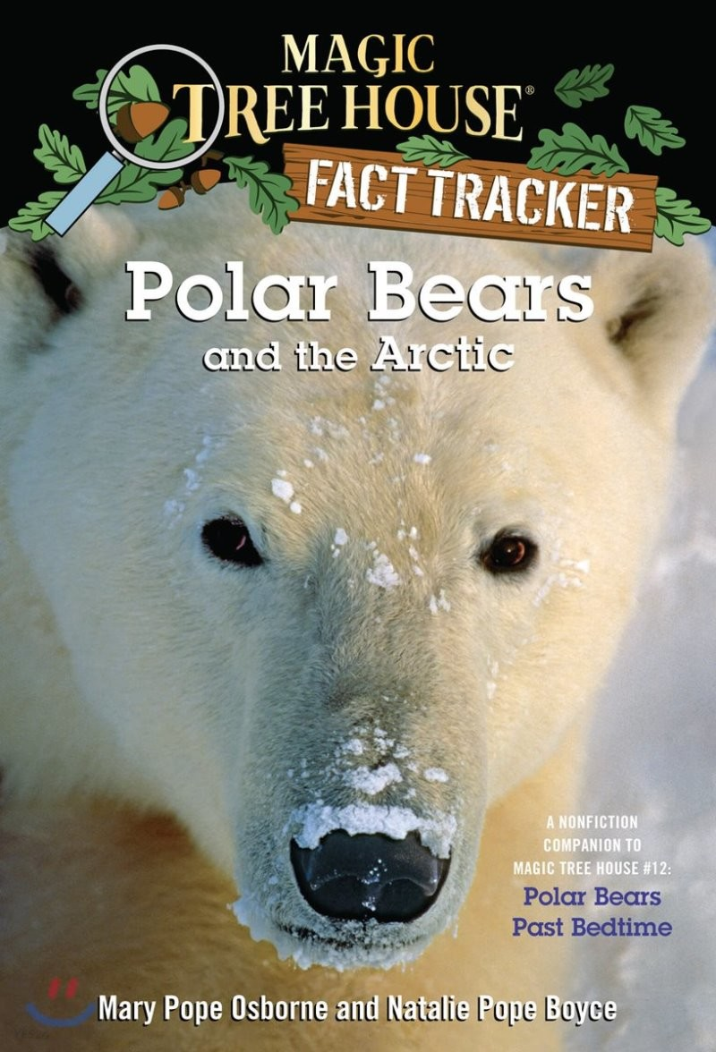 (Magic Tree House Fact Tracker #16) Polar Bears and the Arctic