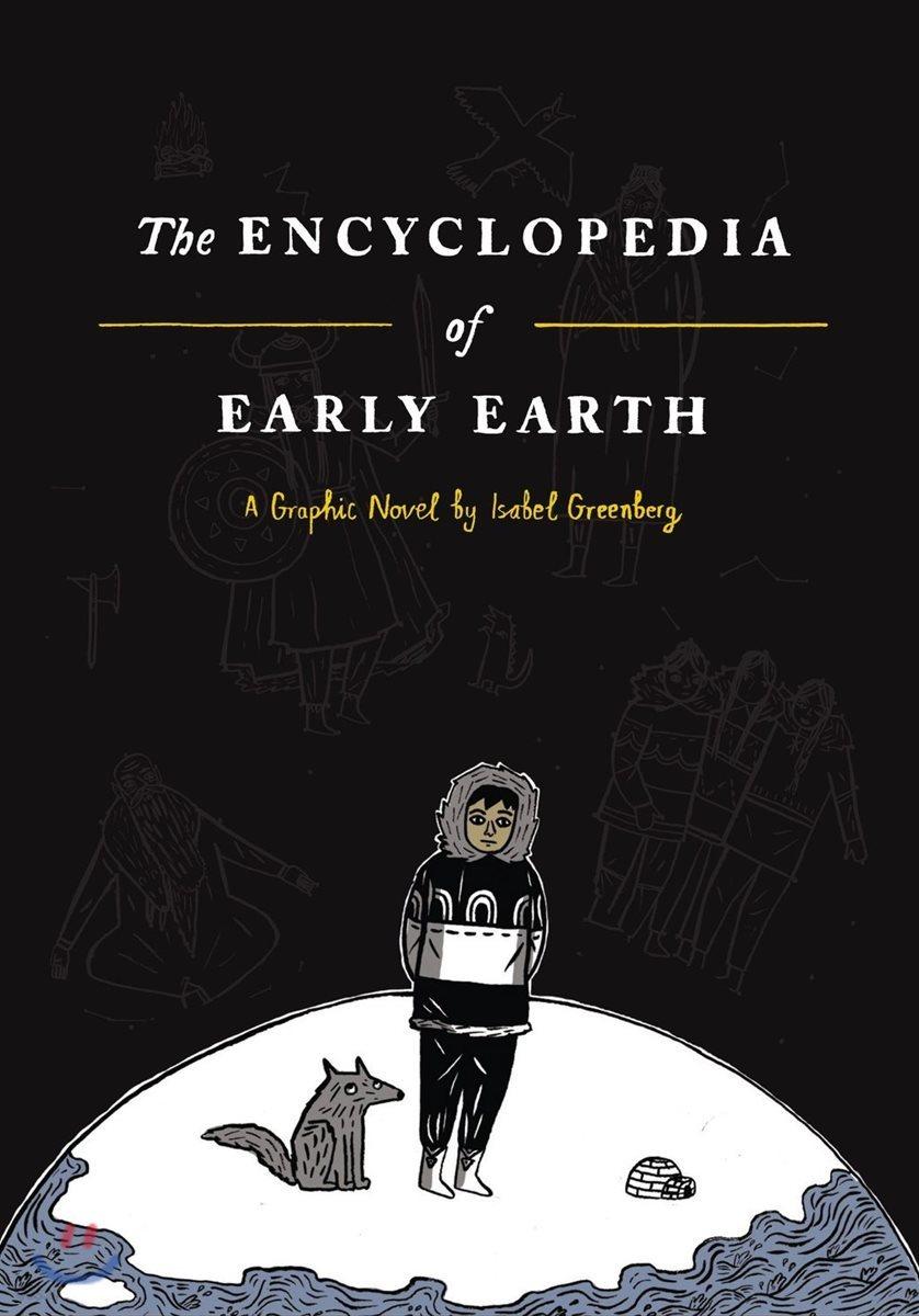 The Encyclopedia of Early Earth