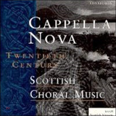 [중고] Cappella Nova / 20th Century Scottish Choral Music (수입)