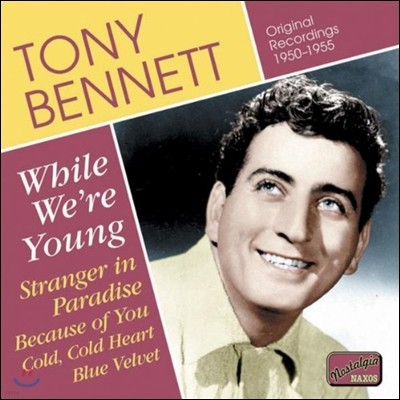 Tony Bennett (토니 베넷) - While We're Young, Stranger in Paradise
