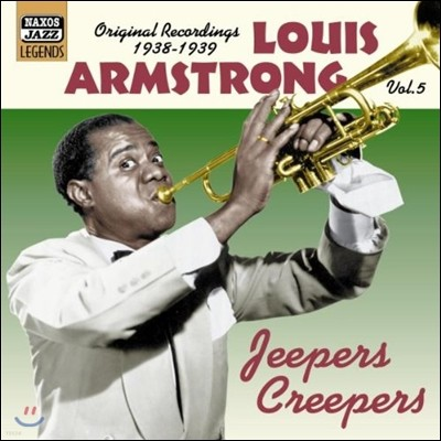 Louis Armstrong Original Recordings Vol.5 -Jeepers Creepers (루이 암스트롱 재즈 레전드 에디션 5집)