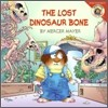 Little Critter : The Lost Dinosaur Bone