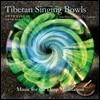 Vidura Barrios Ƽ�� �ֹ� ������� 2�� - Ƽ�� �ֹ� ��ũ�� ��� (Tibetan Singing Bowls - Journey into the 7 Chakras)