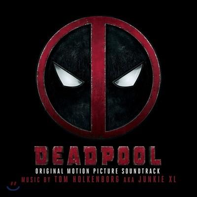 데드풀 (Deadpool) OST (Original Motion Picture Soundtrack)
