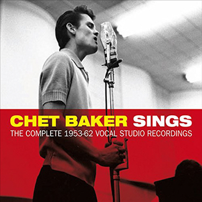 Chet Baker - Chet Baker Sings: The Complete 1953-1962 Vocal Studio Recordings (Remastered)(Deluxe Edition)(3CD)(Digipack)