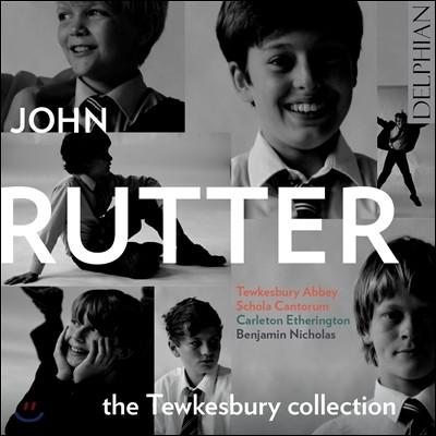 Tewkesbury Abbey Schola Cantorum 튜크스베리 컬렉션 - 존 루터의 합창 음악 (John Rutter)
