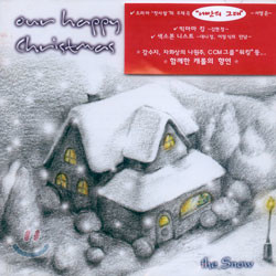 Our Happy Christmas : The Snow