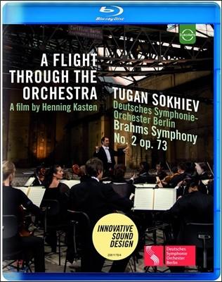 Tugan Sokhiev 오케스트라를 가로지르는 비행 - 브람스: 교향곡 2번 (A Flight Through The Orchestra - Brahms: Symphony Op.73) 투간 소키에프