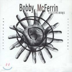 Bobby McFerrin - Circle Songs