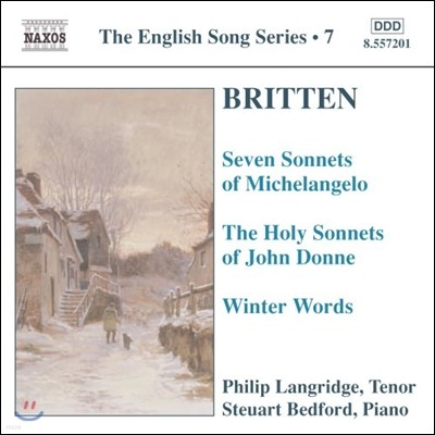 Philip Langridge 브리튼: 미켈란젤로의 7개 소네트, 존 돈의 홀리 소네트 (Britten: 7 Sonnets Of Michelangelo, Holy Sonnets of John Donne, Winter Words)