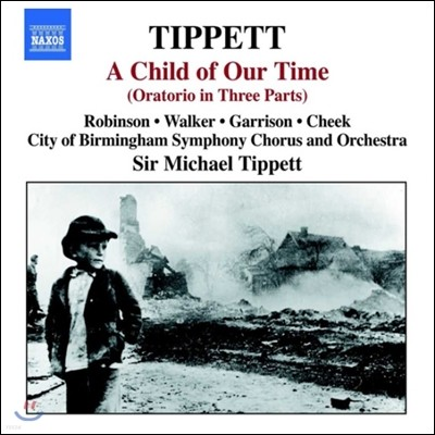 Michael Tippett 티페트: 오라토리오 '우리 시대의 아이' (Tippett: Oratorio 'A Child Of Our Time') 마이클 티페트 지휘