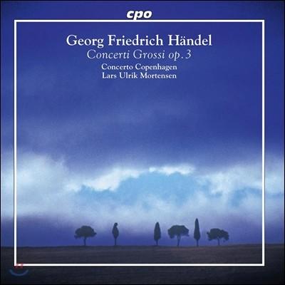 Lars Ulrik Mortensen 헨델: 합주 협주곡 [콘체르토 그로소] (Handel: Concerti grossi Op. 3 Nos. 1-6, HWV312-317)