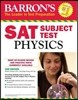 Barron's SAT Subject Test: Physics, 2/e