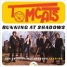 Tomcats - Running At Shadows - The Spanish Recordings 1965-66