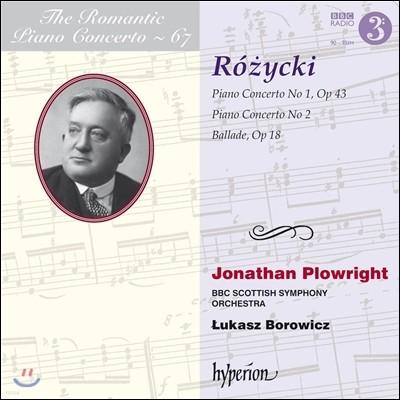 낭만주의 피아노 협주곡 67집 - 루도미르 르지츠키 (The Romantic Piano Concerto Vol.67 - Ludomir Rozycki) Jonathan Plowright 조나단 플로우라이트