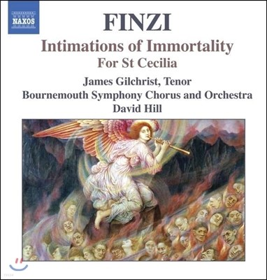 David Hill 제랄드 핀지: 신의 계시, 성녀 세실리아를 위하여 (Gerald Finzi: Intimations of Immortality Op.29, For St. Cecilia Op.30)