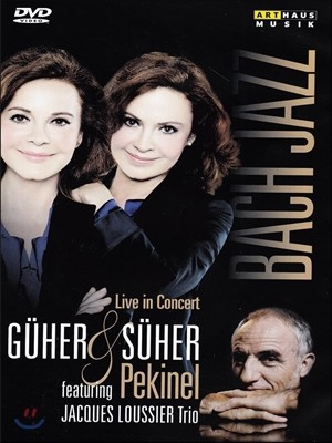 Guher & Suher Pekinel / Jacques Loussier 페키넬 자매와 자크 루시에 트리오 - 바흐 재즈 (Bach Jazz [Live in Concert])