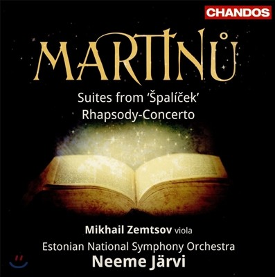 Neeme Jarvi 마르티누: 발레 '슈팔리첵' 모음곡 1번, 2번 214B, 랩소디 협주곡 (Martinu: Spalicek Suites H214a, H214b, Rhapsody-Concerto H337) 네메 예르비