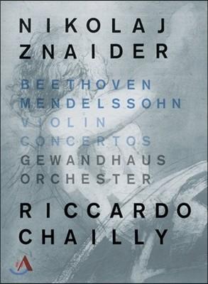 Nikolaj Znaider / Riccardo Chailly 베토벤 / 멘델스존: 바이올린 협주곡 - 니콜라이 즈나이더, 리카르도 샤이 (Beethoven / Mendelssohn: Violin Concertos)