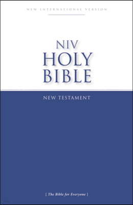 NIV, Holy Bible New Testament, Paperback: The Bible for Everyone