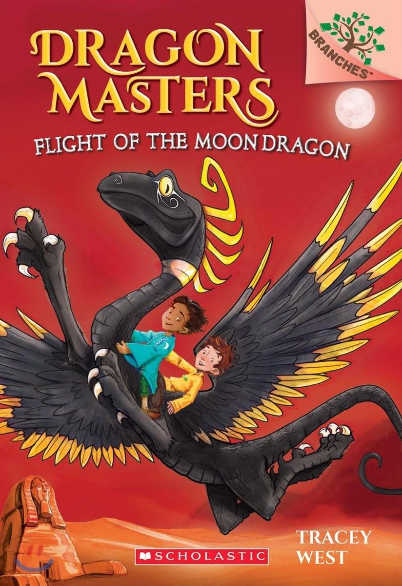 Dragon Masters #6 : Flight of the Moon Dragon