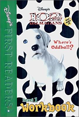 Disney's First Readers Level 1 Workbook : Where's Oddball? - 102 DALMATIANS